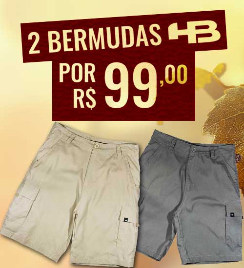 2 Bermudas por R$99,00