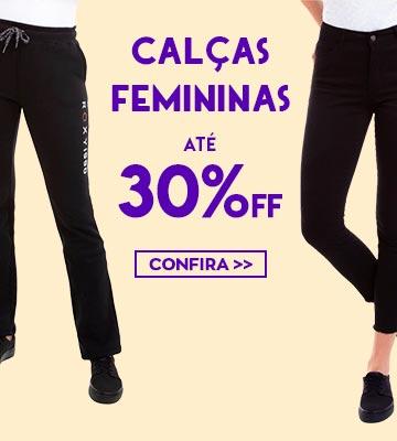 Liquida Inverno 2019 - Calças Femininas com até 30% de desconto