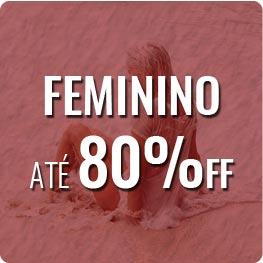 Feminino até 80% OFF