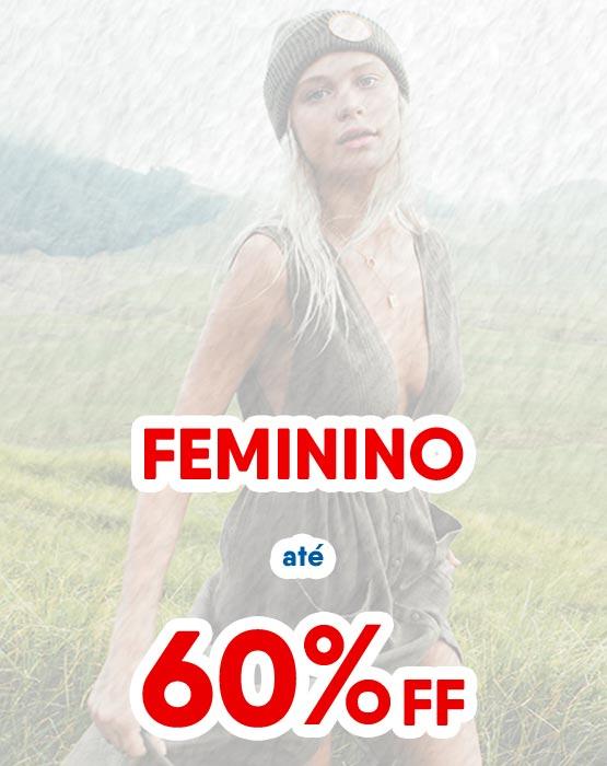 Feminino até 60% OFF
