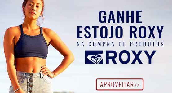 Ganhe Estojo Roxy